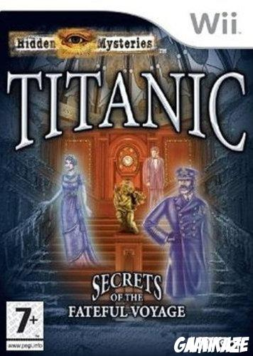 cover Hidden Mysteries Titanic : Secrets of the Fateful Voyage wii